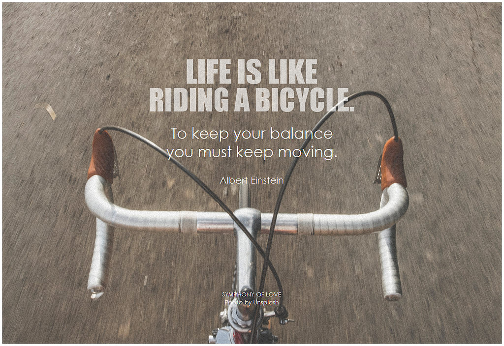 lifeislikeridingabicycle